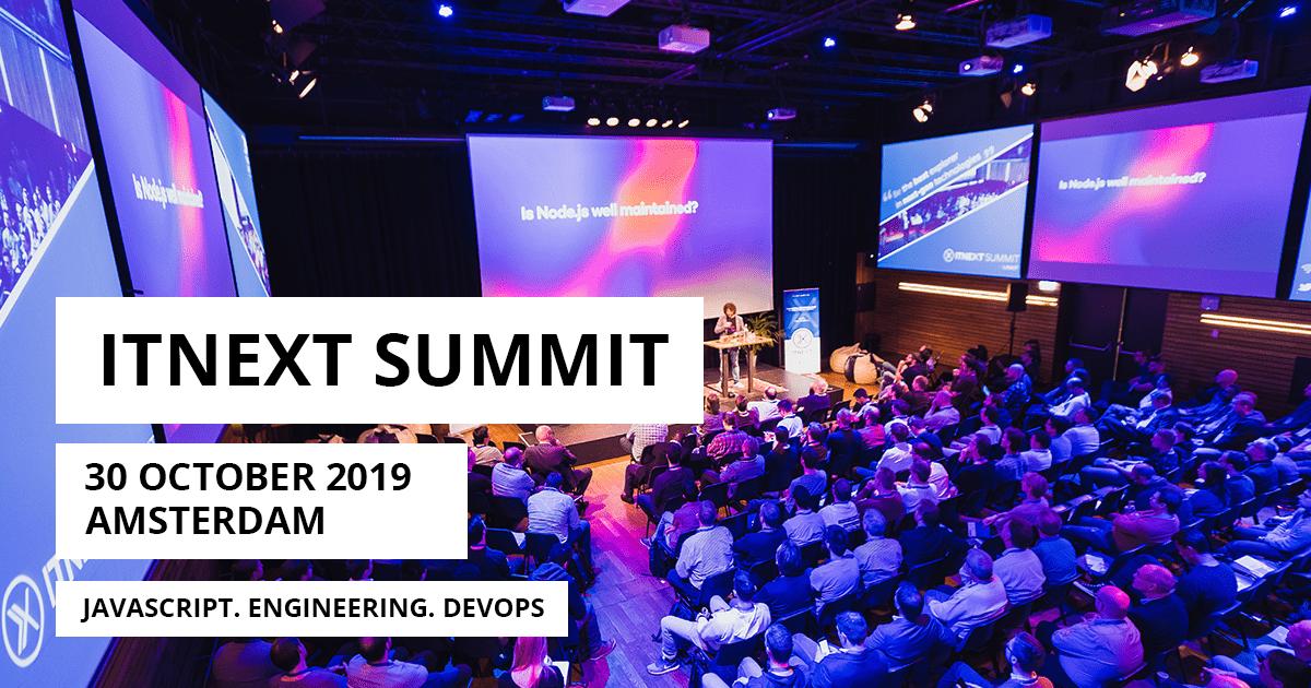 ITNEXT Summit - 30 october 2019 - Amsterdam